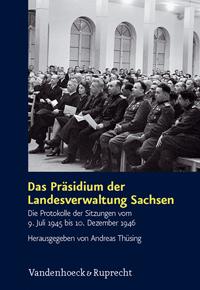 Das Präsidium der Landesverwaltung Sachsen