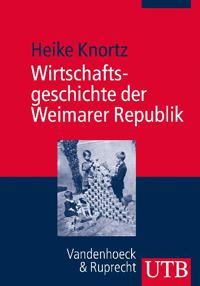 Wirtschaftsgeschichte der Weimarer Republik