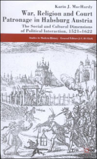 War, Religion and Court Patronage in Habsburg Austria