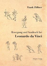 Bewegung und Ausdruck bei Leonardo da Vinci