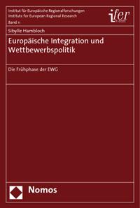 Europäische Integration und Wettbewerbspolitik