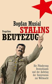 Stalins Beutezug
