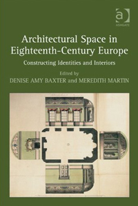 Architectural Space in Eighteenth-Century Europe