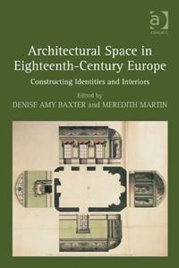 Architectural Space in Eighteenth-Century Europe