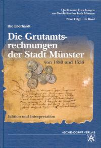 Die Grutamtsrechnungen der Stadt Münster von 1480 und 1533