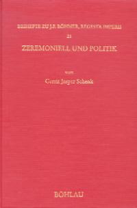 Zeremoniell und Politik