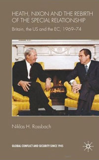 Heath, Nixon and the Rebirth of the Special Relationship
