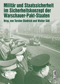 Militär und Staatssicherheit im Sicherheitskonzept der Warschauer-Pakt-Staaten