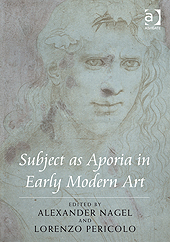 Subject as Aporia in Early Modern Art