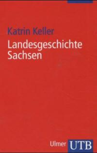 Landesgeschichte Sachsen