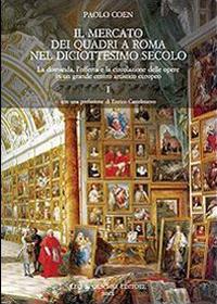 Il mercato dei quadri a Roma nel diciottesimo secolo