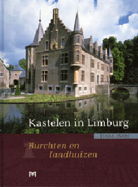 Kastelen in Limburg (1000-1800)
