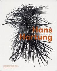 Hans Hartung. Estampes. Druckgraphik