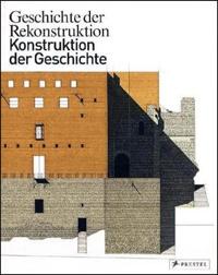 Geschichte der Rekonstruktion