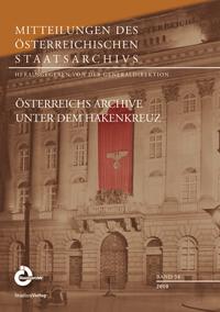 Österreichs Archive unter dem Hakenkreuz