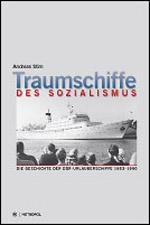 Traumschiffe des Sozialismus