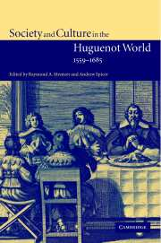 Society and Culture in the Huguenot World 1559-1685