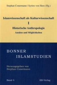 Islamwissenschaft als Kulturwissenschaft I