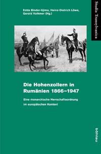 Die Hohenzollern in Rumänien 1866-1947