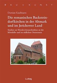 Die romanischen Backsteindorfkirchen in der Altmark und im Jerichower Land