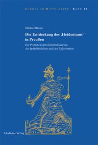 Die Entdeckung des 'Heidentums' in Preußen