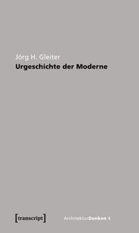 Urgeschichte der Moderne