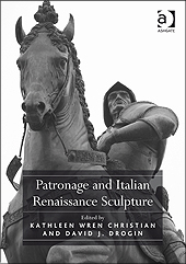 Patronage and Italian Renaissance Sculpture