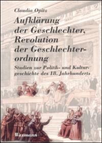 Aufklärung der Geschlechter, Revolution der Geschlechterordnung