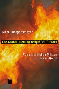 Die Globalisierung  religiöser Gewalt