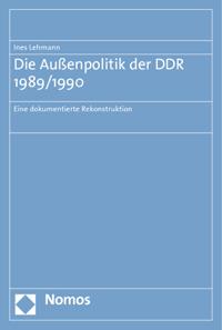 Die Außenpolitik der DDR 1989/90