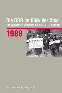 Die DDR im Blick der Stasi 1988