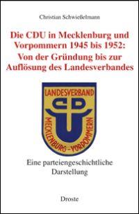 Die CDU in Mecklenburg und Vorpommern 1945 bis 1952