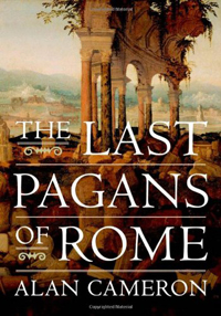 The Last Pagans of Rome