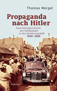 Propaganda nach Hitler
