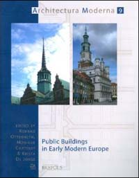 Public Buildings in Early Modern Europe