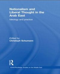 Nationalism and Liberal Thought in the Arab East
