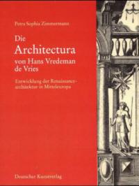 Die Architectura von Hans Vredeman de Vries