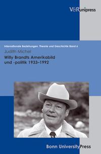 Willy Brandts Amerikabild und -politik 1933-1992