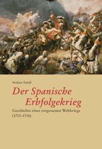 Der Spanische Erbfolgekrieg