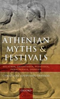 Athenian Myths and Festivals