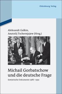 Michail Gorbatschow und die deutsche Frage