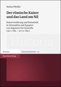 Der römische Kaiser und das Land am Nil