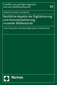 Rechtliche Aspekte der Digitalisierung und Kommerzialisierung musealer Bildbestände
