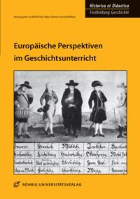 Europäische Perspektiven im Geschichtsunterricht