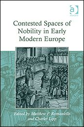 Contested Spaces of Nobility in Early Modern Europe