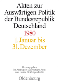 Akten zur Auswrtigen Politik der Bundesrepublik Deutschland 1980