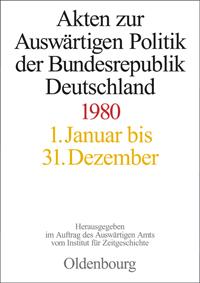 Akten zur Auswärtigen Politik der Bundesrepublik Deutschland 1980