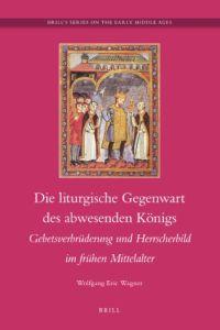 Die liturgische Gegenwart des abwesenden Königs