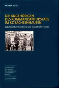 Die Angehörigen des Kommandanturstabs im KZ Sachsenhausen