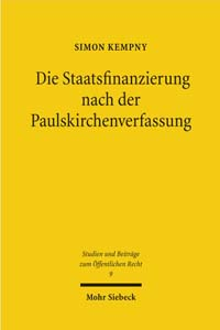 Die Staatsfinanzierung nach der Paulskirchenverfassung